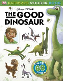 Ultimate Sticker Book: The Good Dinosaur