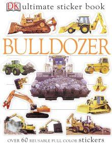 Ultimate Sticker Book: Bulldozer