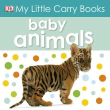 My Little Carry Book: Baby Animals