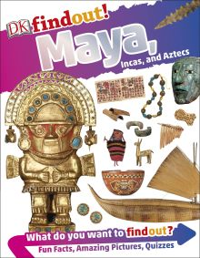 Maya, Incas, and Aztecs