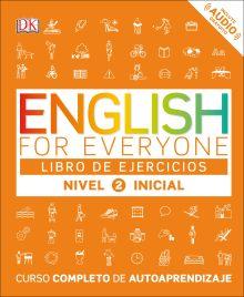 English for Everyone: Nivel 2: Inicial, Libro de Ejercicios