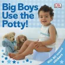 Big Boys Use the Potty!