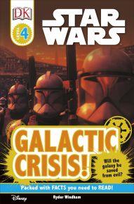 DK Readers L4: Star Wars: Galactic Crisis!