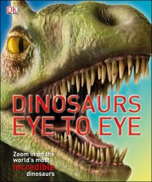 Dinosaurs Eye to Eye