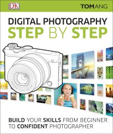 Digital Photography Step by Step