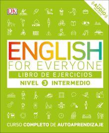 English for Everyone: Nivel 3: Intermedio, Libro de Ejercicios