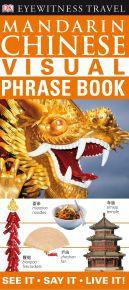 Eyewitness Travel Guides: Mandarin Chinese Visual Phrase Book