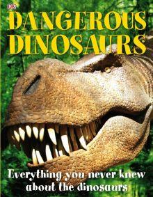 Dangerous Dinosaurs