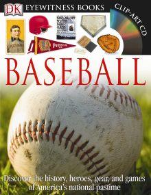 DK Eyewitness Books: Baseball