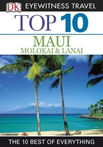 Top 10 Maui, Molokai and Lanai