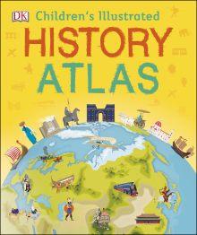 Children's Illustrated History Atlas