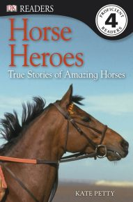 DK Readers L4: Horse Heroes
