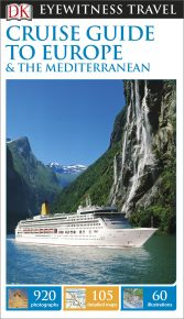 DK Eyewitness Travel Cruise Guide to Europe and the Mediterranean