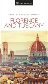 DK Eyewitness Travel Guide Florence and Tuscany