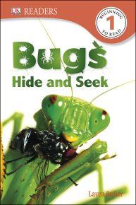 DK Readers L1: Bugs Hide and Seek