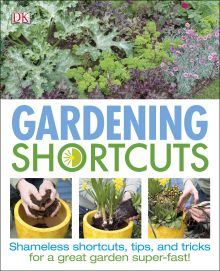 Gardening Shortcuts
