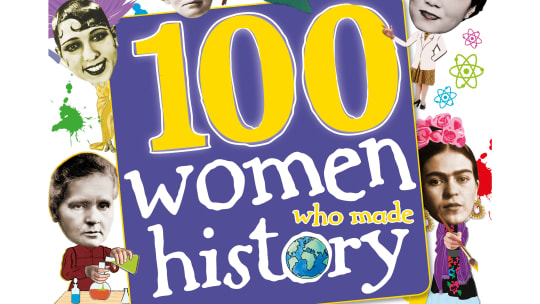 100 Women Who Made History: Free Teacher's Guide