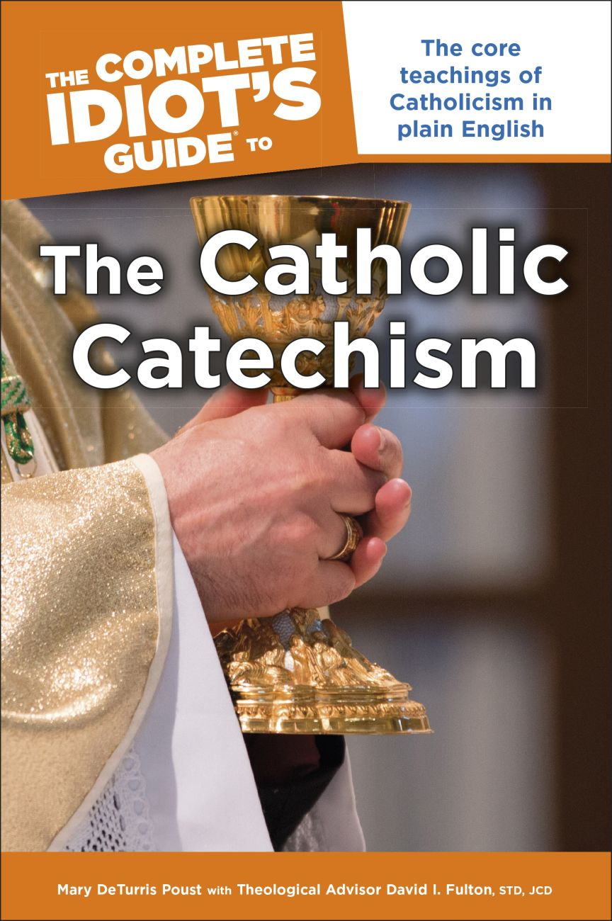 The complete idiots guide to the catholic catechism dk us fandeluxe Images