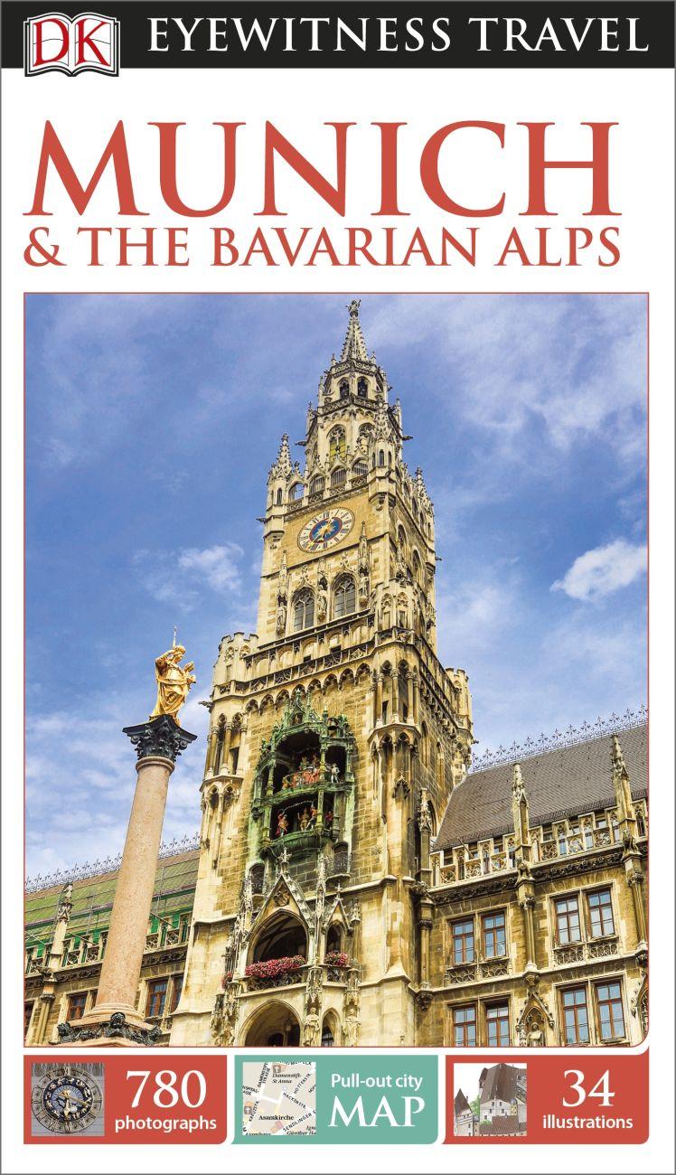DK Eyewitness Travel Guide Munich /& the Bavarian Alps