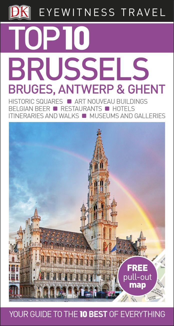 Top 10 Brussels, Bruges, Antwerp and Ghent   DK UK