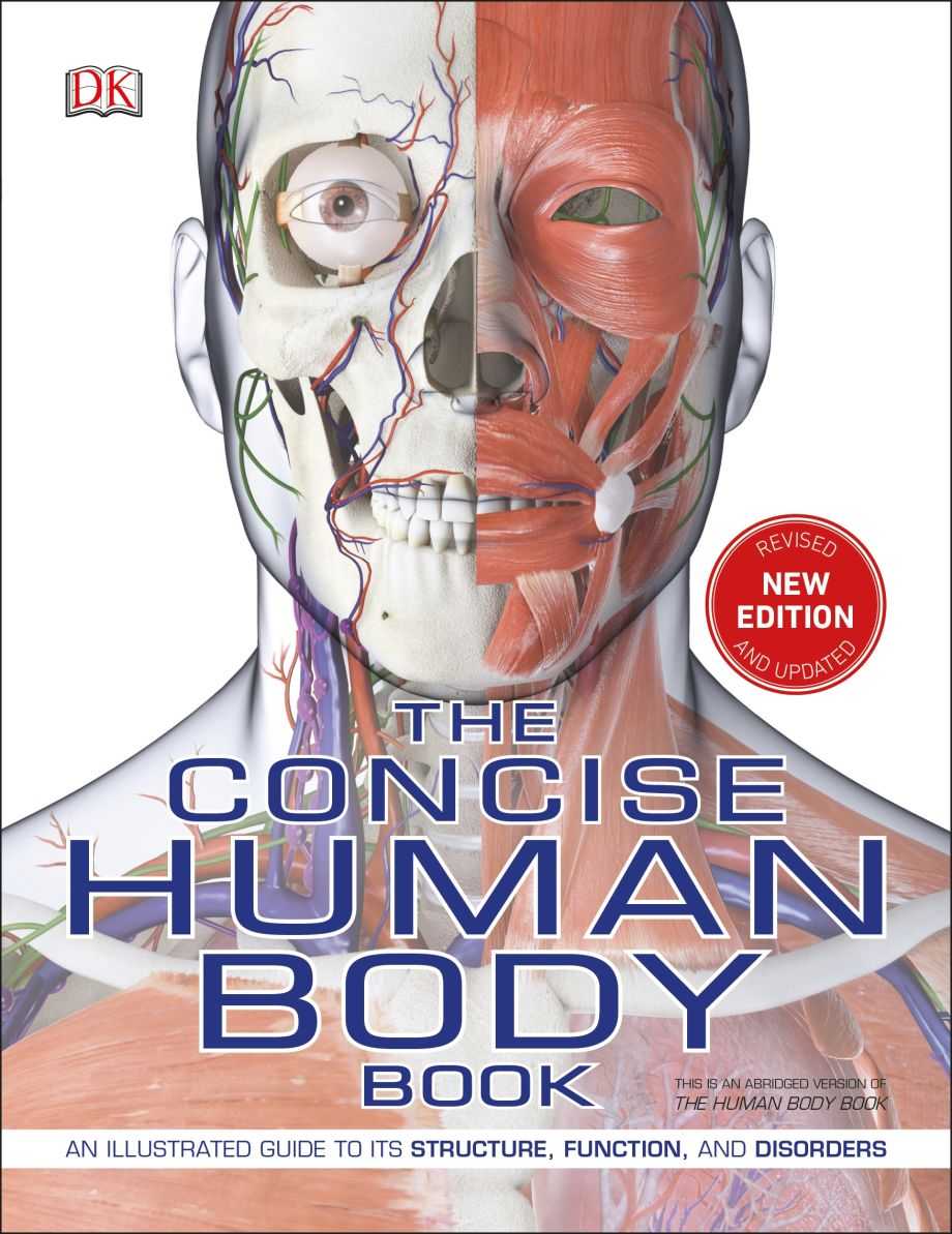 The Concise Human Body Book Dk Uk