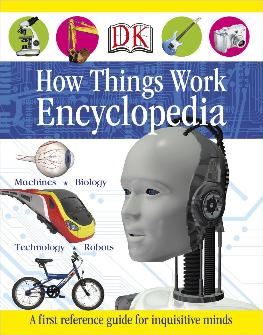 First How Things Work Encyclopedia | DK US