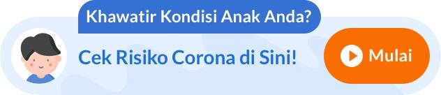 Cek Risiko COVID-19 pada Anak - Alodokter