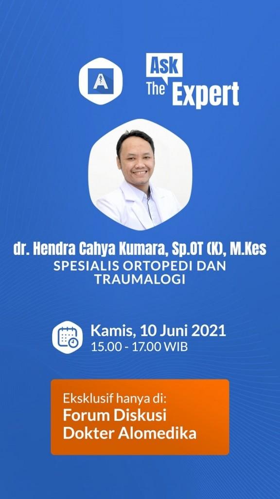 061021 - Ask The Expert - Dr. dr. Hendra Cahya Kumara, Sp.OT (K), M.Kes - story-min