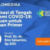 Live Webinar: Imunisasi di Tengah Pandemi Covid-19: Panduan untuk Layanan Primer