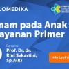 Live Webinar: Demam Pada Anak di Layanan Primer
