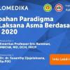 Live Webinar: Perubahan Paradigma Tatalaksana Asma Berdasarkan GINA 2020