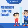 Memantau Faltering Growth