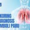 Video Alomedika - Sistem Skoring untuk Diagnosis Emboli Paru