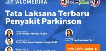 Live Webinar: Tata Laksana Terbaru Penyakit Parkinson