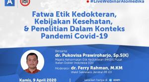 Video Webinar: Fatwa Etik Kedokteran, Kebijakan Kesehatan, dan Penelitian dalam Konteks Pandemi COVID-19