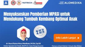 Live Webinar: Menyukseskan Pemberian MPASI untuk Mendukung Tumbuh Kembang Optimal Anak
