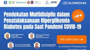 Live Webinar: Pendekatan Multidisiplin dalam Penatalaksanaan Hiperglikemia Diabetes pada Saat Pandemi COVID-19