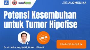 Live Webinar: Potensi Kesembuhan untuk Tumor Hipofise