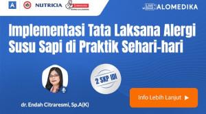 Live Webinar: Implementasi Tata Laksana Alergi Susu Sapi di Praktik Sehari-hari