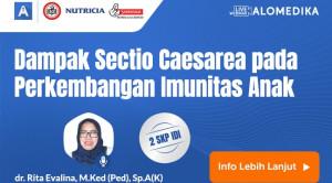 Live Webinar: Dampak Sectio Caesarea pada Perkembangan Imunitas Anak