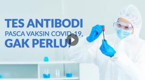 Video Alomedika - 4 Alasan Pemeriksaan Antibodi Pasca Vaksinasi COVID-19 Tidak Diperlukan