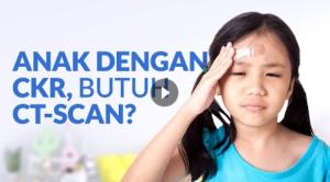 Tidak Semua Anak dengan Cedera Kepala Ringan membutuhkan Pemeriksaan CT-Scan