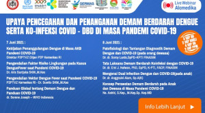 Live Webinar: Upaya Pencegahan dan Penanganan Demam Berdarah Dengue Serta Ko-infeksi COVID-DBD di Masa Pandemi COVID-19