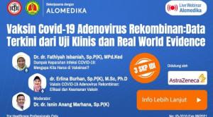 Live Webinar: Vaksin COVID-19 Adenovirus Rekombinan: Data Terkini dari Uji Klinis dan Real World Evidence
