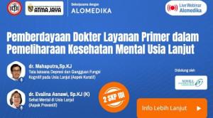 Live Webinar: Pemberdayaan Dokter Layanan Primer dalam Pemeliharaan Kesehatan Mental Usia Lanjut