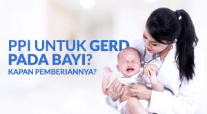 Video Alomedika - Kapan pemberian PPI untuk GERD pada Bayi.