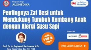 Live Webinar: Pentingnya Zat Besi untuk Mendukung Tumbuh Kembang Anak dengan Alergi Susu Sapi
