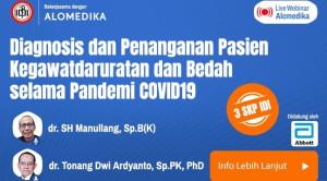 Live Webinar: Diagnosis dan Penanganan Pasien Kegawatdaruratan dan Bedah selama Pandemi COVID-19