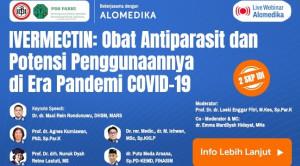 Live Webinar: IVERMECTIN: Obat Antiparasit dan Potensi Penggunaannya di Era Pandemi COVID-19
