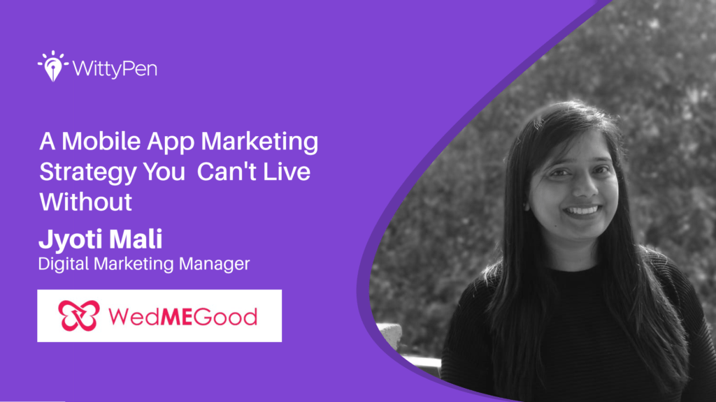 Wedmegood Mobile app marketing tips